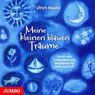 Meine kleinen blauen Träume, Audio-CD, Ulrich Maske