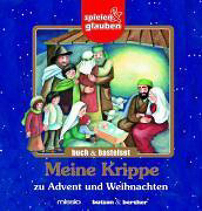 Weihnachten Krippe Bilder.Meine Krippe Zu Advent Und Weihnachten Buch Bastelset Weltbild De