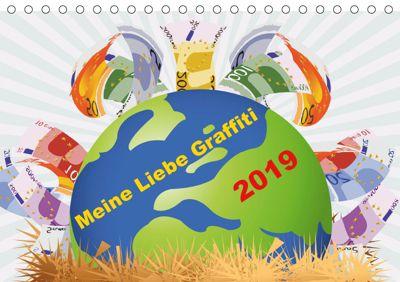 Meine Liebe - Graffiti (Tischkalender 2019 DIN A5 quer), ATLANTISMEDIA, k.A. Atlantismedia