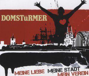 Meine Liebe, Meine Stadt, Mein Verein, Domstürmer