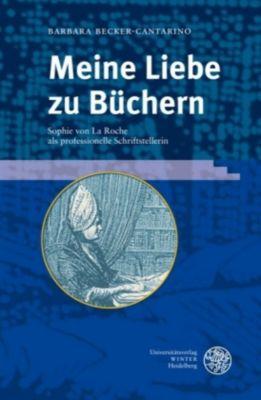 Meine Liebe zu Büchern, Barbara Becker-Cantarino