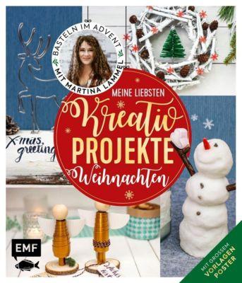Meine liebsten Kreativ-Projekte - Weihnachten - Martina Lammel  