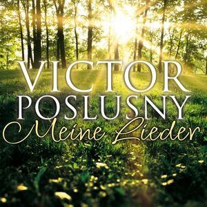 Meine Lieder, Victor Poslusny