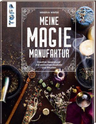 Meine Magie-Manufaktur - Minerva Winter |