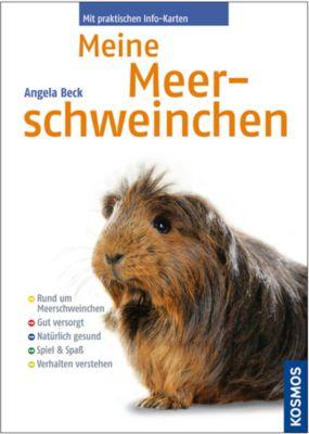 Meine Meerschweinchen, Peter Beck, Angela Beck