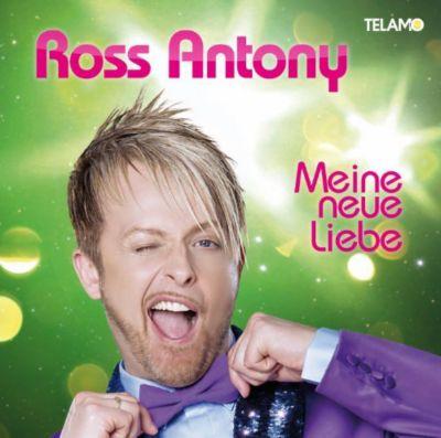 Meine Neue Liebe, Ross Antony