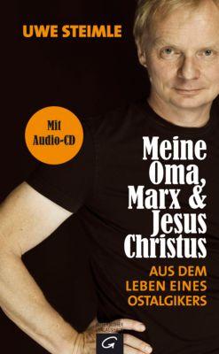 Meine Oma, Marx und Jesus Christus, m. Audio-CD, Uwe Steimle