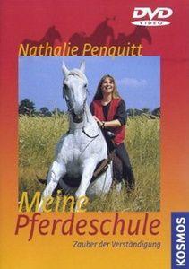 Meine Pferdeschule - Zauber der Verständigung, Nathalie Penquitt
