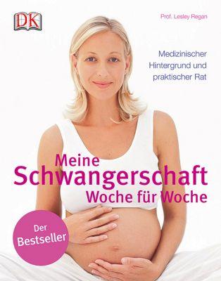 Meine Schwangerschaft - Woche für Woche, Lesley Regan