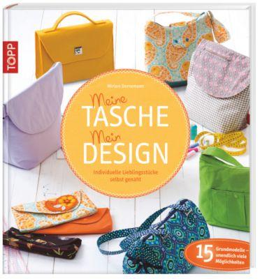 Meine Tasche. Mein Design, Miriam Dornemann