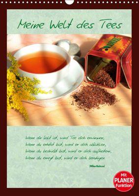 Meine Welt des Tees (Wandkalender 2019 DIN A3 hoch), Jana Thiem-Eberitsch