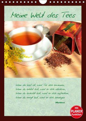 Meine Welt des Tees (Wandkalender 2019 DIN A4 hoch), Jana Thiem-Eberitsch