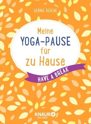 Meine Yoga-Pause für zu Hause - Ulrike Reiche pdf epub