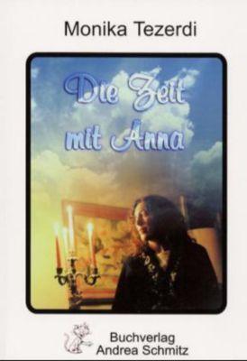Meine Zeit mit Anna - Monika Tezerdi pdf epub