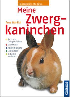 Meine Zwergkaninchen, Anne Warrlich