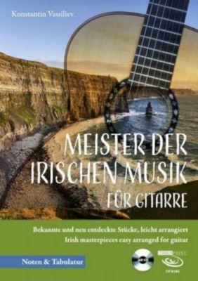 Meister der irischen Musik für Gitarre, m. 1 Audio-CD - Konstantin Vassiliev  
