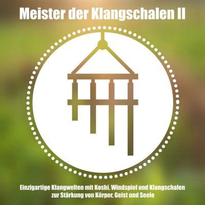 Meister der tibetischen Klangschalen II - Healing by sound, Abhamani Ajash