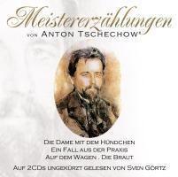 Meistererzählungen, 2 Audio-CDs, Anton Tschechow