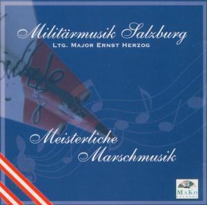 Meisterliche Marschmusik, Militärmusik Salzburg