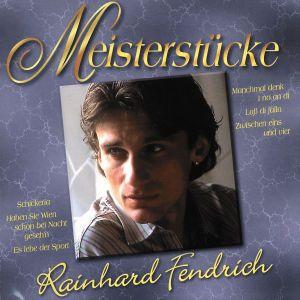 Meisterstücke, Rainhard Fendrich
