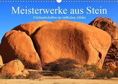 Meisterwerke aus Stein (Wandkalender 2019 DIN A3 quer), Dr. Werner Altner, Werner Altner