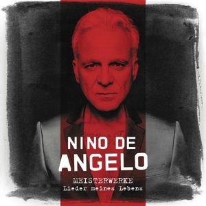Meisterwerke - Lieder meines Lebens, Nino De Angelo