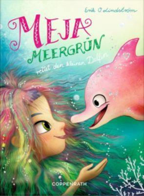 Meja Meergrün: Meja Meergrün rettet den kleinen Delfin, Erik Ole Lindström
