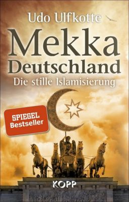 Mekka Deutschland, Udo Ulfkotte