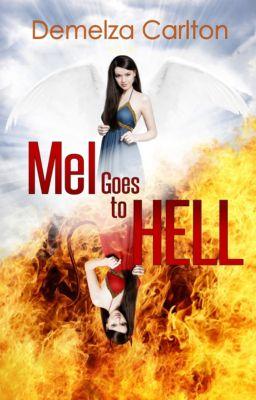 Mel Goes to Hell: Mel Goes to Hell, Demelza Carlton
