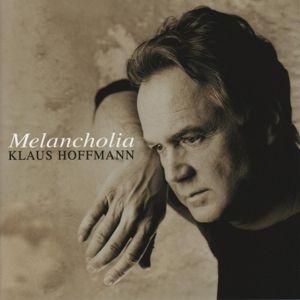 Melancholia, Klaus Hoffmann