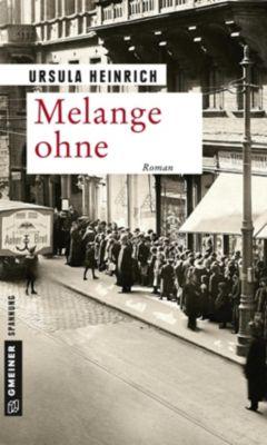 Melange ohne, Ursula Heinrich
