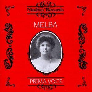 Melba/Prima Voce, Nellie Melba
