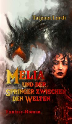 Melia und der Springer zwischen den Welten, Tatjana Lardi