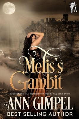 Melis's Gambit, Ann Gimpel