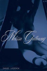 Melissa Galloway, David Leddick