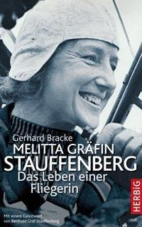 Melitta Gräfin Stauffenberg - Gerhard Bracke |