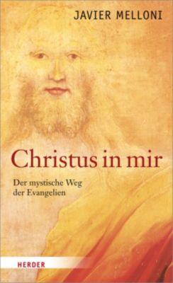 Melloni, J: Christus in mir, Javier Melloni
