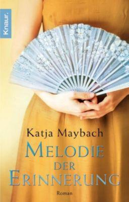 Melodie der Erinnerung, Katja Maybach