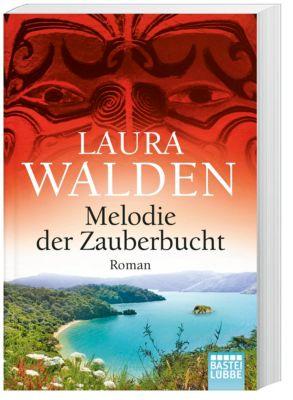Melodie der Zauberbucht - Laura Walden |