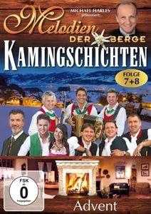 Melodien der Berge - Kamingschichten Advent - Folg, Various