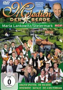 Melodien der Berge - Steiermark - Maria Lankowitz, Diverse Interpreten