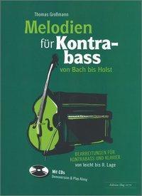 Melodien für Kontrabass von Bach bis Holst, m. Audio-CDs, Thomas Grossmann