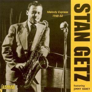 Melody Express 1948 - 1952, Stan Getz