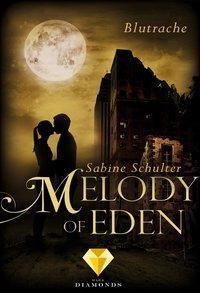 Melody of Eden 3: Blutrache, Sabine Schulter