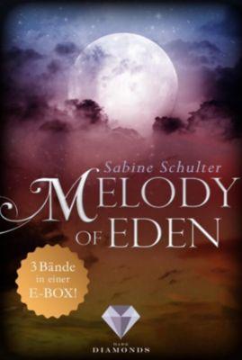 Melody of Eden: Melody of Eden: Alle 3 Bände der romantischen Vampir-Reihe in einer E-Box!, Sabine Schulter