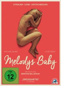 Melodys Baby, Bernard Bellefroid, Carine Zimmerlin, Anne-Louise Trividic