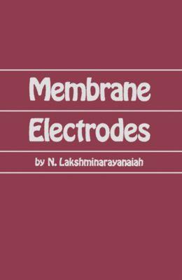 Membrane Electrodes, N Lakshminarayanaiah