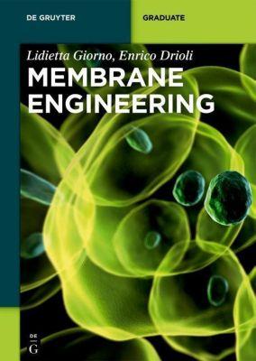 Membrane Engineering, Lidietta Giorno, Enrico Drioli