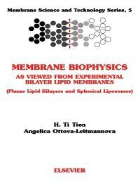 Membrane Science and Technology: Membrane Science and Technology, Volume 5, A. Ottova-Leitmannova, H. T. Tien †