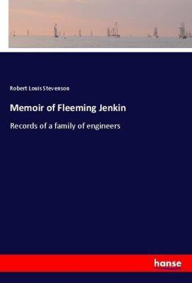 Memoir of Fleeming Jenkin, Robert Louis Stevenson
